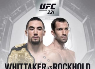 UFC 221 Perth Robert Whittaker vs Luke Rockhold