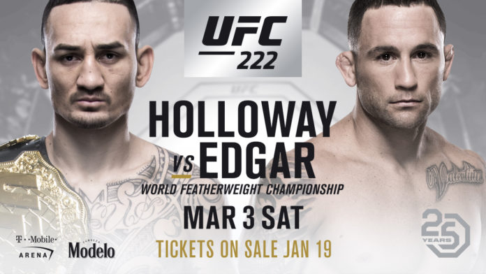 Max Holloway vs. Frankie Edgar Headlines UFC 222 in Las Vegas
