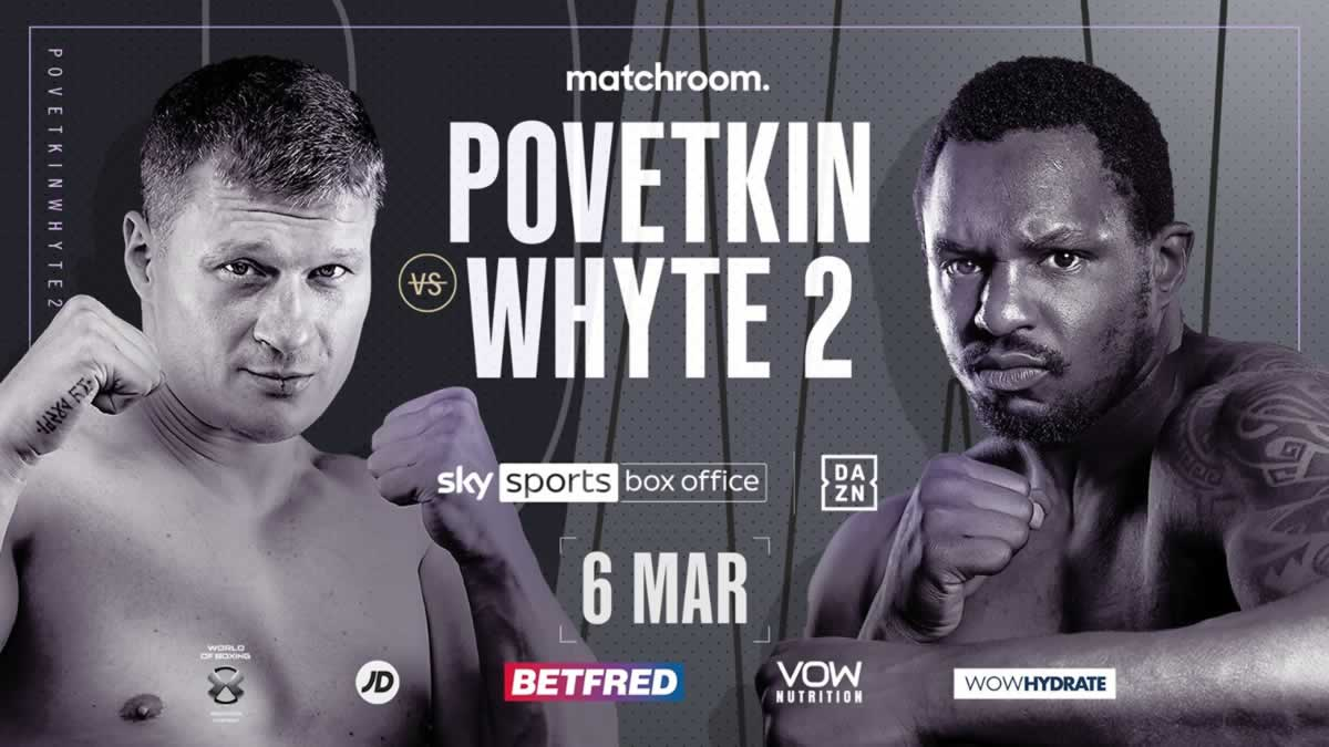 Povetkin vs Whyte 2 new date set – Matchroom boxing announces five events in the UK